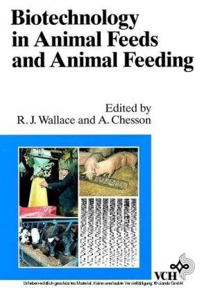 Biotechnology in Animal Feeds and Animal Feeding