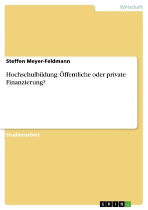 Hochschulbildung: Öffentliche oder private Finanzierung?