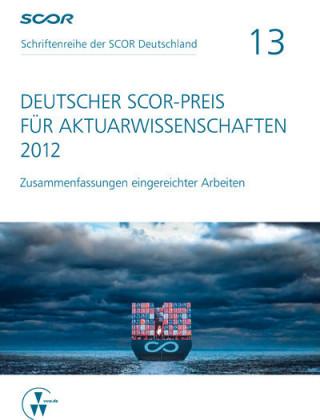 Deutscher SCOR-Preis für Aktuarwissenschaften 2012