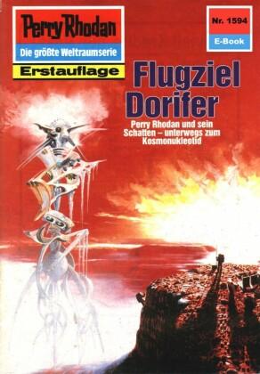 Perry Rhodan 1594: Flugziel Dorifer