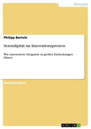 Serendipität im Innovationsprozess
