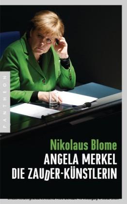 Angela Merkel - Die Zauder-Künstlerin