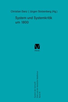 System und Systemkritik um 1800