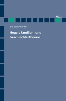 Hegels Familien- und Geschlechtertheorie