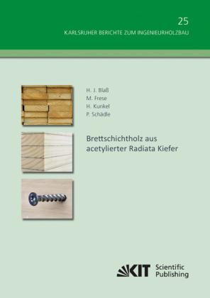 Brettschichtholz aus acetylierter Radiata Kiefer