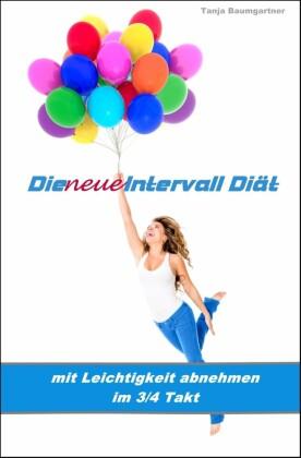 Die neue Intervall Diät