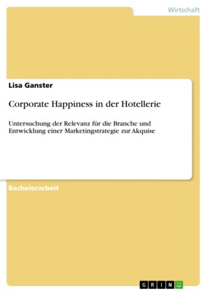 Corporate Happiness in der Hotellerie