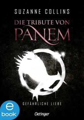 Die Tribute von Panem. Gefährliche Liebe