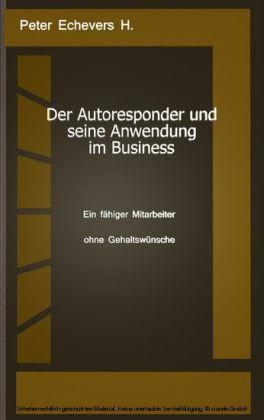 Der Autoresponder und seine Anwendung im Business