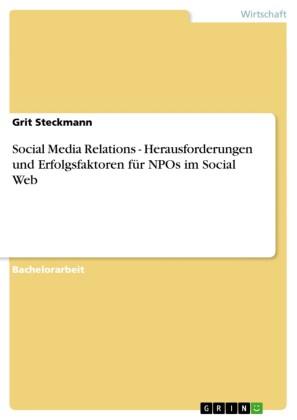 Social Media Relations - Herausforderungen und Erfolgsfaktoren für NPOs im Social Web
