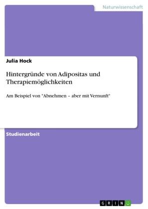 Hintergründe von Adipositas und Therapiemöglichkeiten