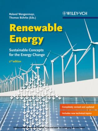 Renewable Energy - Sustainable Energy Concepts for the Energy Change