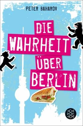 Die Wahrheit über Berlin