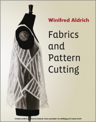 Fabrics and Pattern Cutting