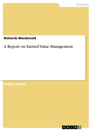 A Report on Earned Value Management