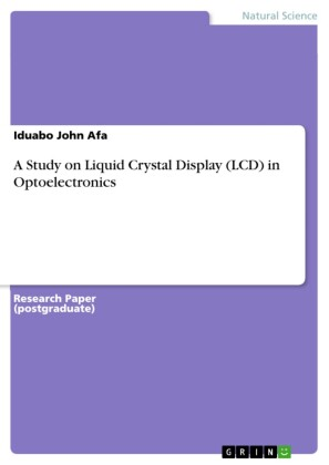 A Study on Liquid Crystal Display (LCD) in Optoelectronics