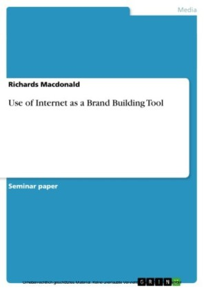 Use of Internet as a Brand Building Tool