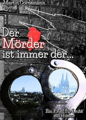 Der Mörder ist immer der...