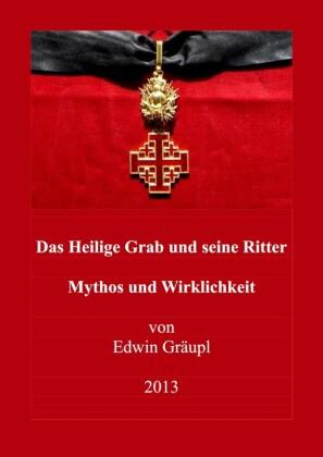 Das Heilige Grab und seine Ritter