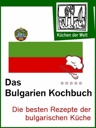 Die besten bulgarischen Rezepte