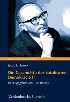 Die Geschichte der totalitären Demokratie, Band II