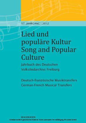 Lied und populäre Kultur - Song and Popular Culture 57 (2012)