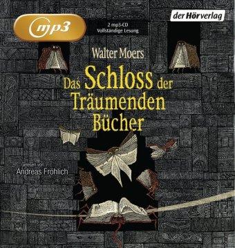 Das Schloss der Träumenden Bücher, 2 MP3-CDs