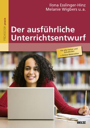 Der ausführliche Unterrichtsentwurf, m. Online-Materialien