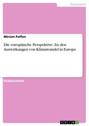 Die europäische Perspektive: Zu den Auswirkungen von Klimawandel in Europa