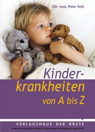 Kinderkrankheiten von A bis Z