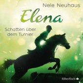 Elena, Ein Leben für Pferde - Schatten über dem Turnier, 1 Audio-CD Cover