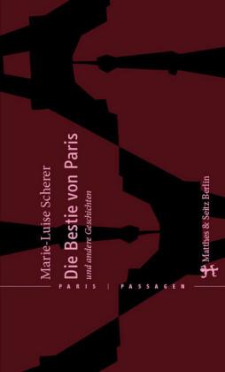 Die Bestie von Paris und andere Geschichten