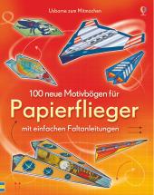 100 neue Motivbögen für Papierflieger mit einfachen Faltanleitung Cover