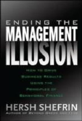 Ending the Management Illusion