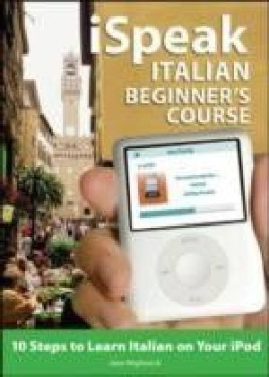 iSpeak Italian Beginner's Course (MP3 CD + Guide)
