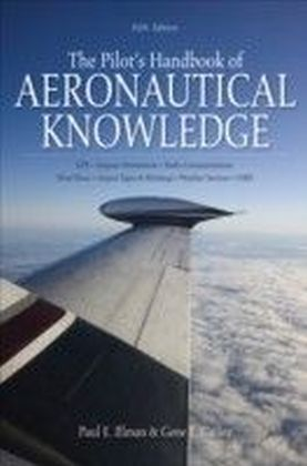 Pilot's Handbook of Aeronautical Knowledge 5/E