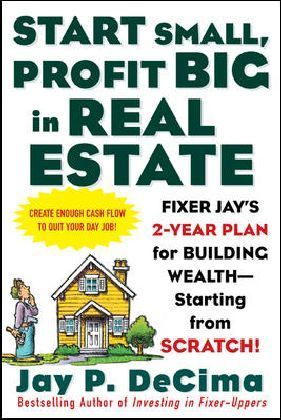 Start Small, Profit Big in Real Estate