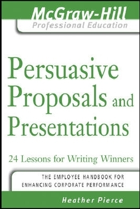 Persuasive Proposals and Presentations