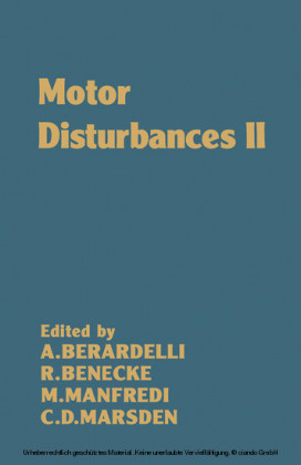 Motor Disturbances II