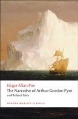 Narrative of Arthur Gordon Pym of Nantucket and Related Tales