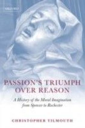 Passion's Triumph over Reason