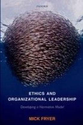 Ethics and Organizational Leadership