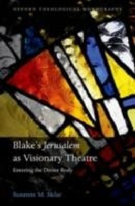 Blake's 'Jerusalem' As Visionary Theatre