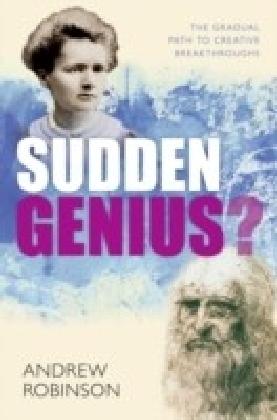 Sudden Genius?