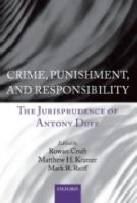 Crime, Punishment, and Responsibility
