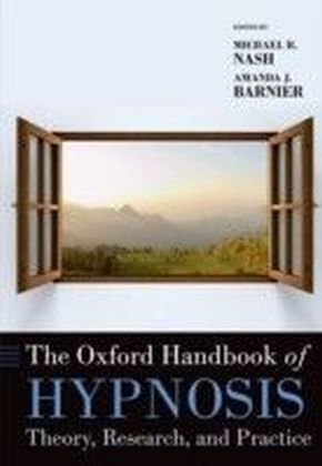Oxford Handbook of Hypnosis