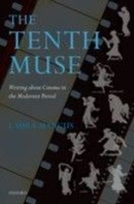 Tenth Muse:Writing about Cinema in the Modernist Period