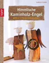 Himmlische Kaminholz-Engel Cover