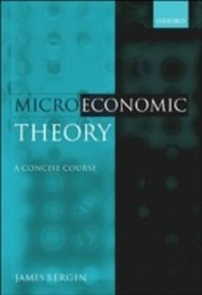 Microeconomic Theory:A Concise Course