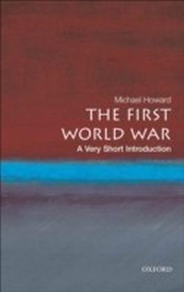 First World War:A Very Short Introduction